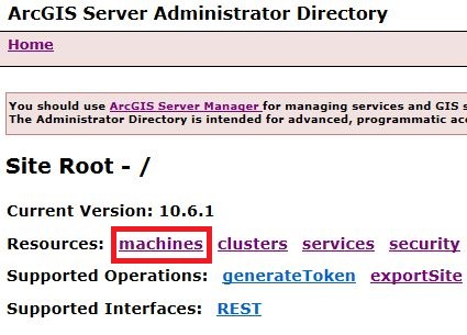 Image of machines path selection in ArcGIS Server Administrator Directory