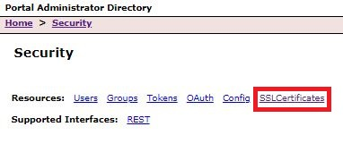 Image of SSLCertificates path selection in the Portal Administrator Directory