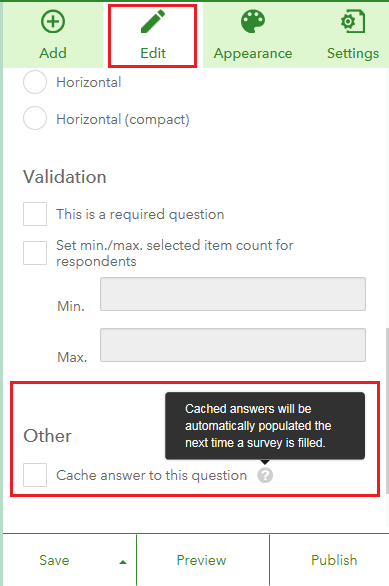 Check the 'Cache answer to this question' checkbox