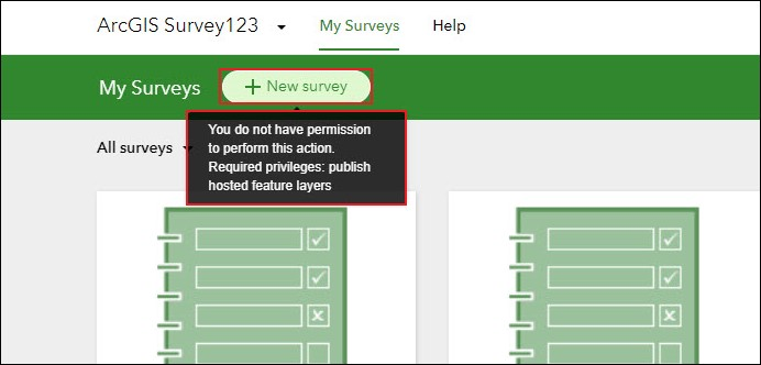 The My Surveys page in the ArcGIS Survey123 website displaying the 'Create new' button and the permission issue message.
