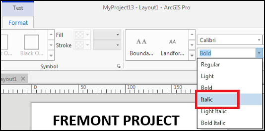 The window showing the 'Italic' option selected from the Text Symbol Font Style drop-down menu in ArcGIS Pro.