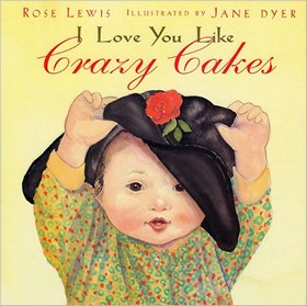 I Love You Like Crazy Cakes Cover