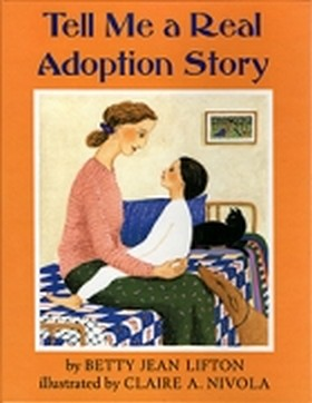 Cover: Tell Me a Real Adoption Story