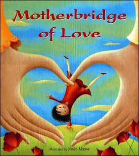 Cover: Motherbridge of Love