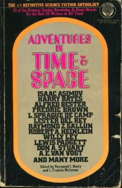 Adventures in Time & Space, edited by Healy & McComas