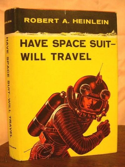 Have Space Suit Will Travel Summary - Pics about space