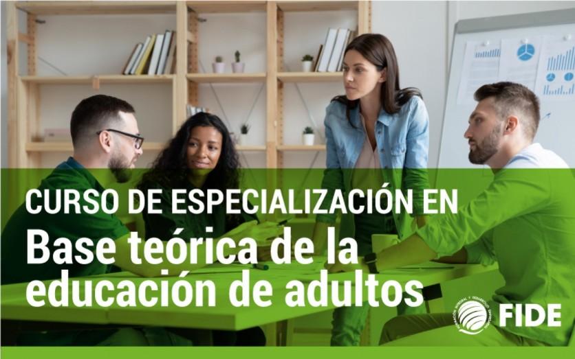 BASE TEÓRICA DE LA EDUCACIÓN DE ADULTOS