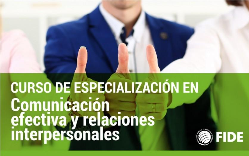 COMUNICACIÓN EFECTIVA Y RELACIONES INTERPERSONALES