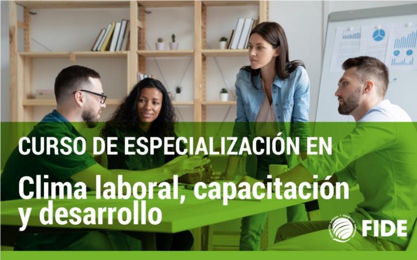 CLIMA LABORAL, CAPACITACIÓN Y DESARROLLO