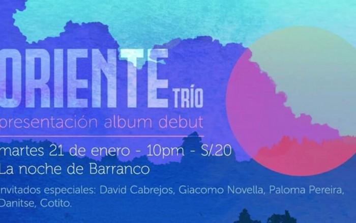 Oriente Trío: Presentación Album Debut