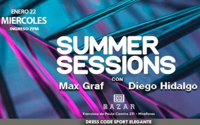 Summer Sessions con Max Graf y Diego Hidalgo