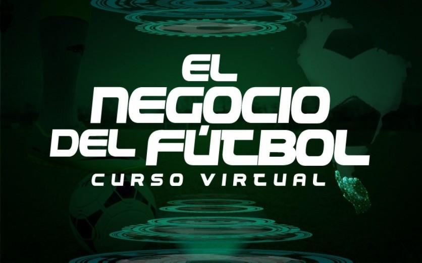 CURSO VIRTUAL:  EL NEGOCIO DEL FÚTBOL (12 CLASES)