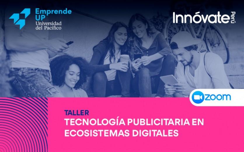 Tecnología publicitaria en ecosistemas digitales