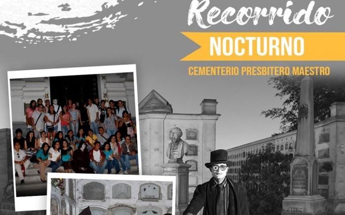 TOUR NOCTURNO AL CEMENTERIO PREBISTERO MAESTRO