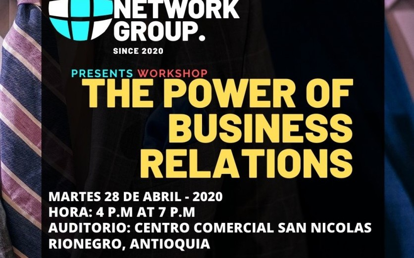 WORKSHOP INTERNACIONAL/ THE POWER OF BUSINESS RELATIONS IBC
