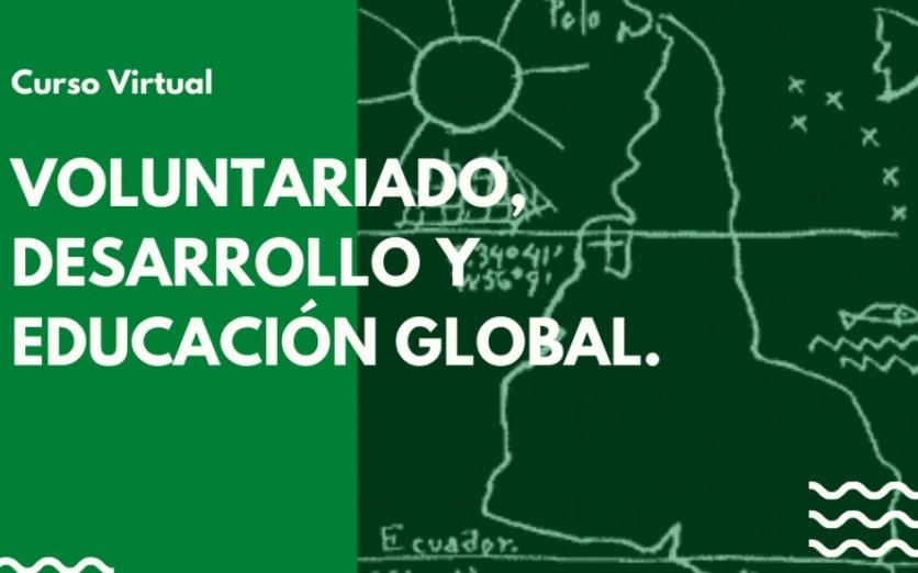 CURSO VIRTUAL: VOLUNTARIADO, DESARROLLO Y EDUCACIÓN GLOBAL