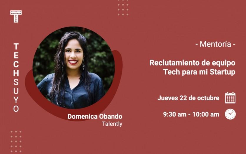 Mentoría: Reclutamiento de equipo Tech para mi Start up