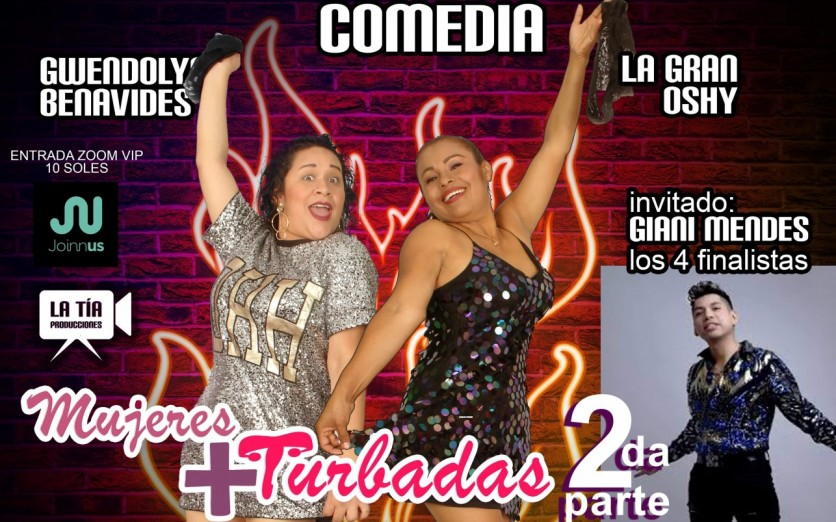Mujeres + Turbadas 2da Parte stand up comedia