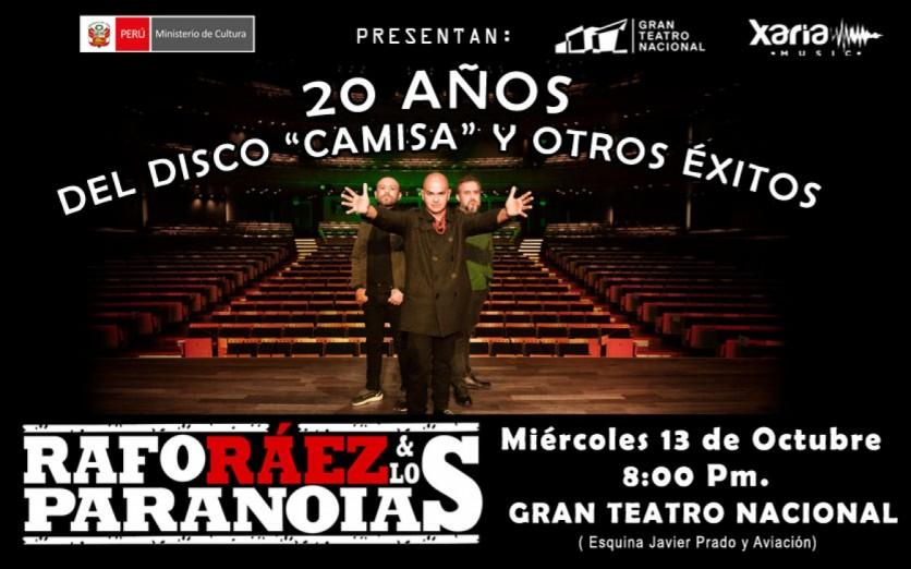RAFO RAEZ Y LOS PARANOIAS - 20 AÑOS DEL DISCO CAMISA Y OTROS