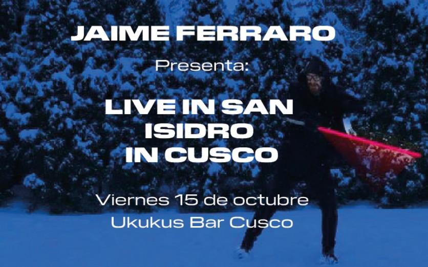 Jaime Ferraro: Live in San Isidro in Cusco