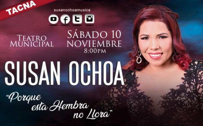 """Susan Ochoa """"Porque esta Hembra no Llora"""" en Tacna"""