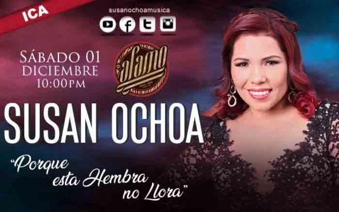 """Susan Ochoa """"Porque esta Hembra no Llora"""" en Ica"""