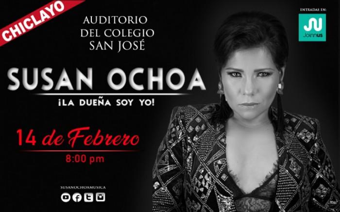 Susan Ochoa ¡La Dueña soy Yo! - en Chiclayo