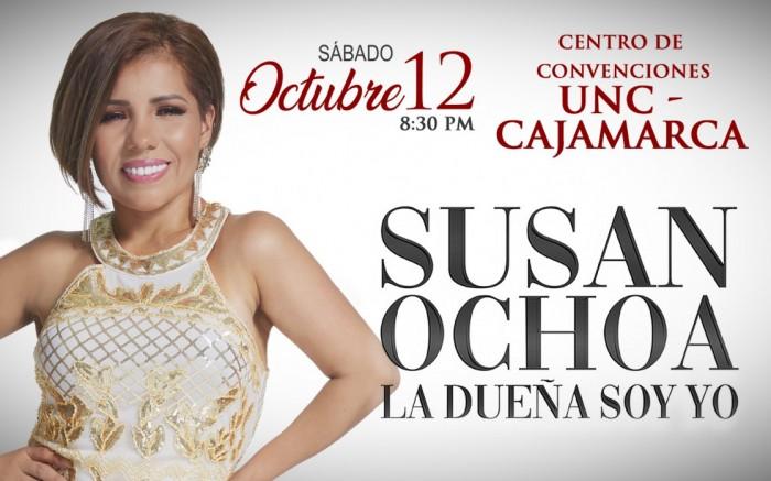 SUSAN OCHOA – CAJAMARCA - LA DUEÑA SOY YO