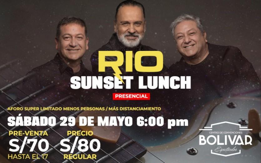RIO en vivo - SUNSET LUNCH