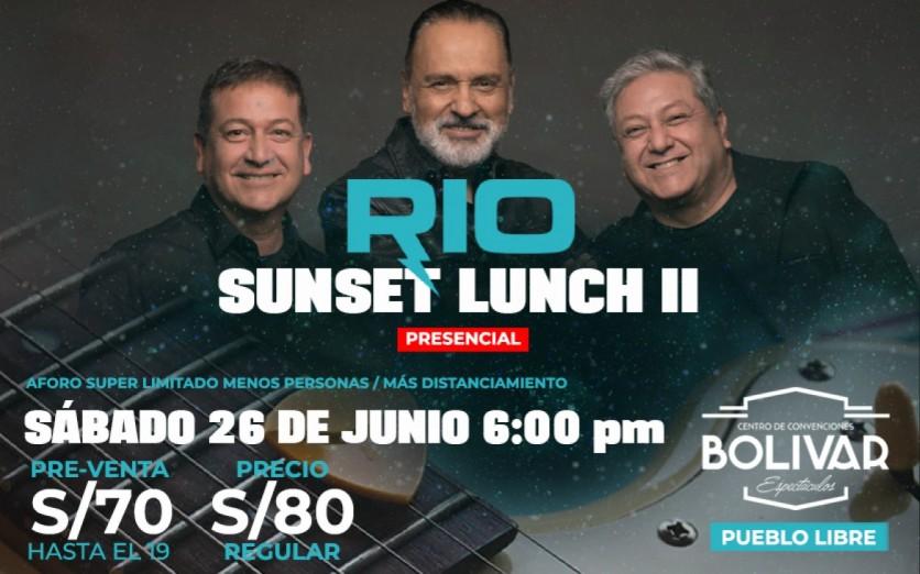 Río en vivo - SUNSET LUNCH SEGUNDA EDICIÓN