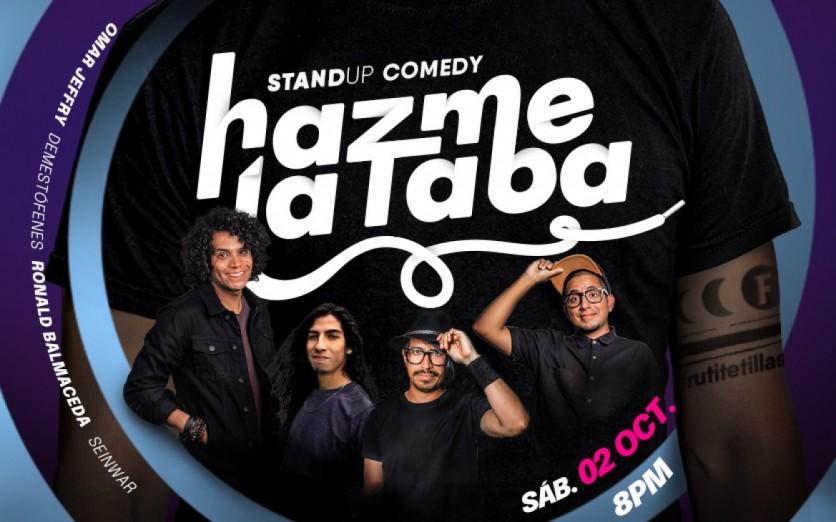 HAZME LA TABA - Stand up show