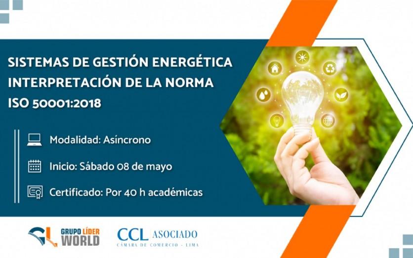 Curso: Sistema de Gestión Energética - Norma ISO 50001:2018