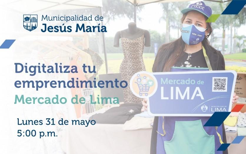 Digitaliza tu Emprendimiento: Mercado de Lima