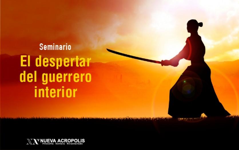 Seminario: El despertar del guerrero interior