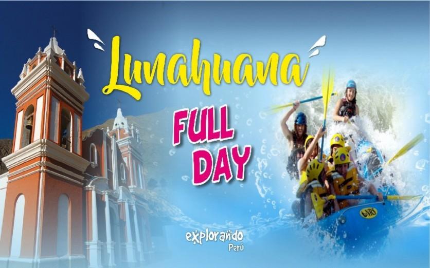 FULL DAY LUNAHUANA AVENTURERO