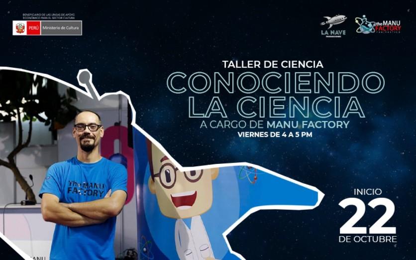Conociendo la Ciencia con The Manu Factory