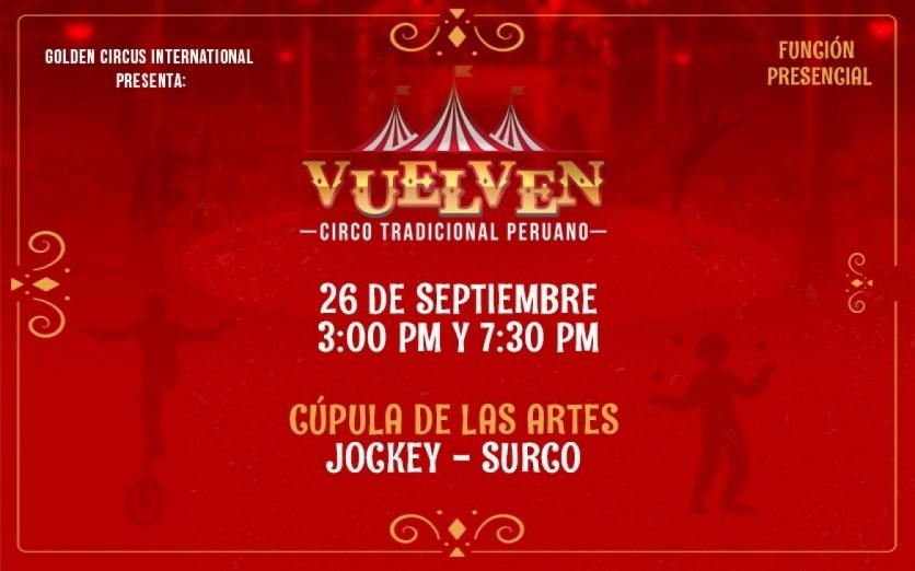 Vuelven - Circo Tradicional Peruano