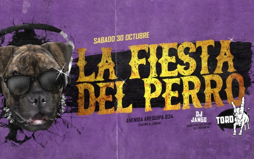 SABADO 30 OCTUBRE :: LA FIESTA DEL PERRO (TORO BAR)