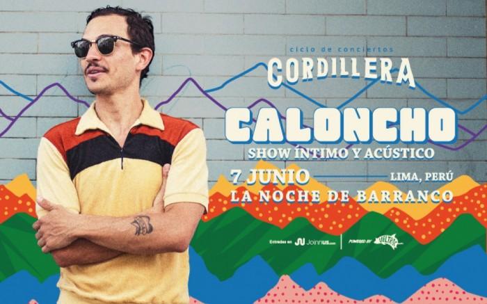 Ciclo Cordillera presenta: Caloncho en Lima /  / Joinnus