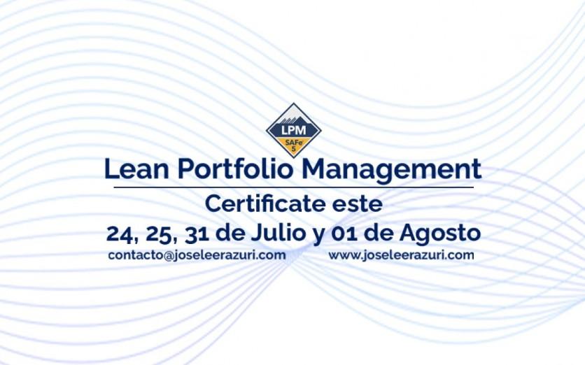Curso de Certificación en Lean Portfolio Management - Julio