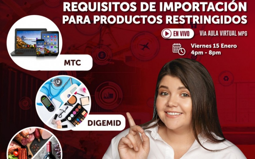 REQUISITOS DE IMPORTACIÓN PARA PRODUCTOS RESTRINGIDOS