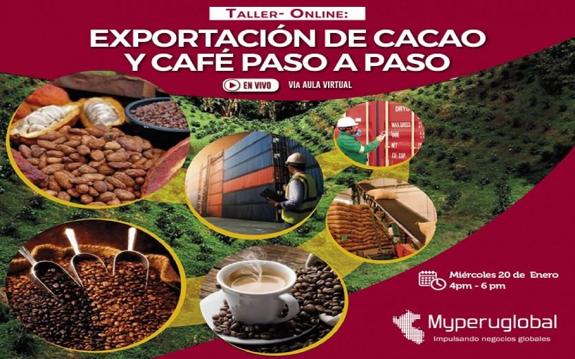 EXPORTACIÓN DE CACAO Y CAFÉ