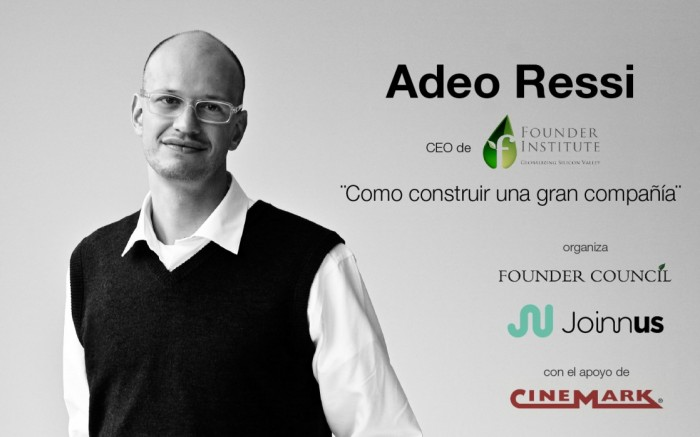 Conferencia Adeo Ressi - Founder Council / Arte y cultura / Joinnus