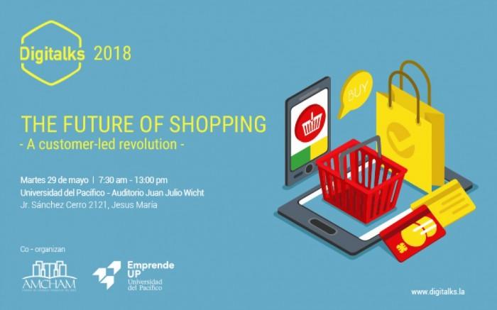 DIGITALKS The Future of Shopping | Universidad del Pacífico