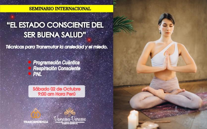 """Seminario Internacional """"El Estado Consciente del Ser"""