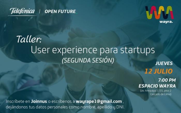 Taller: User experience para startups (SEGUNDA SESIÓN)