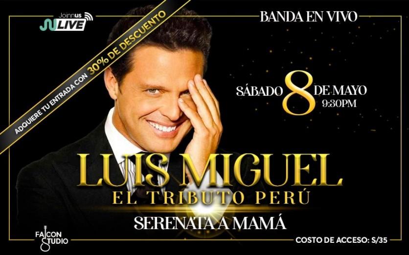 LUIS MIGUEL EL TRIBUTO PERÚ - SERENATA A MAMÁ