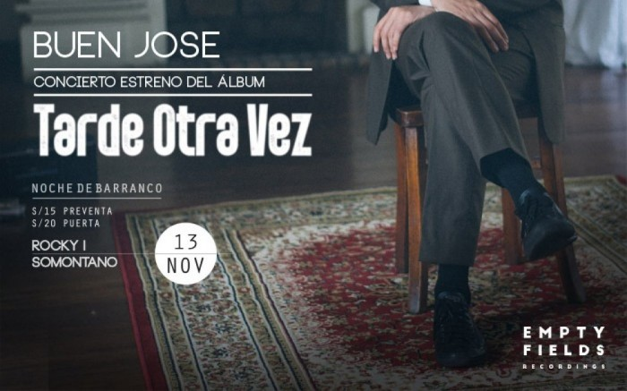 "Buen Jose presenta ""Tarde otra vez"""