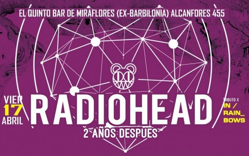 Radiohead .. dos años despues - Vie 17 abril