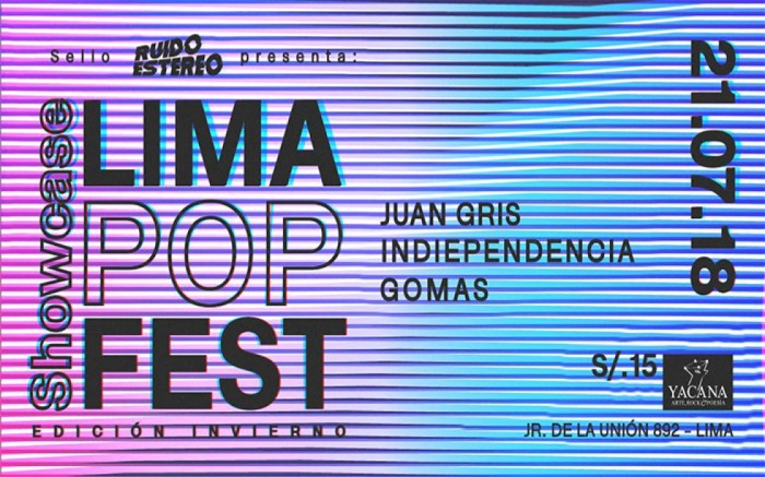 Showcase Lima Popfest con Juan Gris, Gomas, Indiependencia /  / Joinnus